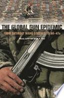 The Global Gun Epidemic