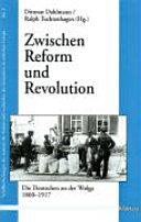 Zwischen Reform und Revolution