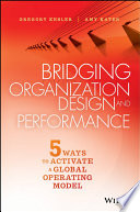 Bridging Organization Design and Performance