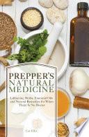 Prepper s Natural Medicine
