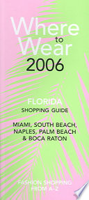 Where to Wear Florida 2006