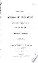 America Annuals of Education  V  1 4  Jan  18260 Dec  1829  New Ser   V  1  No  1 5  Jan  July 1830  3d Ser   V 1 9  Aug  1830 Dec  1839