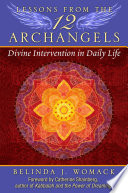 Lessons From The Twelve Archangels : and healing of the angels and their love...