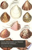 Leçons Élémentaires Sur L'histoire Naturelle Des Animaux, Conchyliologie