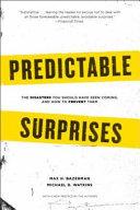 Predictable Surprises