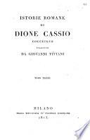Istorie romane di Dione Cassio Coccejano tradotte da Giovanni Viviani  Tomo primo   terzo