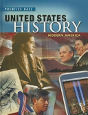 United States History 2010 Modern America Student Edition Grade 11 12