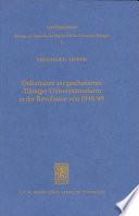 Dokumente zur gescheiterten Tübinger Universitätsreform in der Revolution von 1848/49