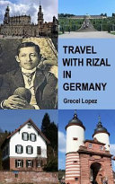 Travel with Rizal in Germany
