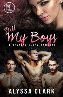 Still My Boys A Reverse Harem Romance