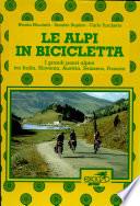 Da Trieste a Nizza le Alpi in bicicletta