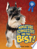 Miniature Schnauzers Are The Best