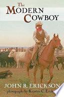 The Modern Cowboy