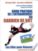 Guide pratique de l'entraînement du gardien de but Couverture du livre