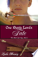 One Battle Lord s Fate