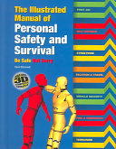 The Illustrated Manual of Personal Safety and Survival