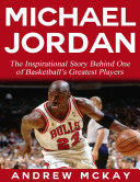 download ebook michael jordan: the inspirational story behind one of basketball's greatest players pdf epub