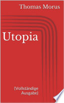Utopia  Vollst  ndige Ausgabe