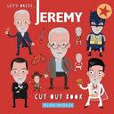 Let's Dress Jeremy!
