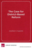 The case for district based reform
