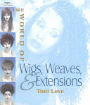 The World of Wigs  Weaves  and Extensions