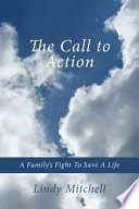 The Call To Action : life of one of their own. they...