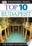 DK Eyewitness Top 10 Travel Guide  Budapest