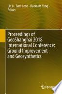 Proceedings Of Geoshanghai 2018 International Conference Ground Improvement And Geosynthetics