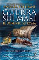 Guerra sui mari : il dominio su Roma