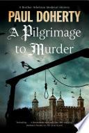 A Pilgrimage of Murder