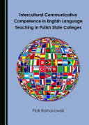 Intercultural Communicative Competence in English Language Teaching in Polish State Colleges