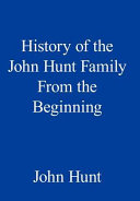 History of the John Hunt Family from the Beginning