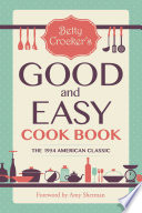 Betty Crocker S Good And Easy Cook Book