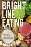 Bright Line Eating Smoothie Recipes