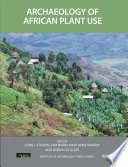 Archaeology of African Plant Use This Book Significantly Advances Our