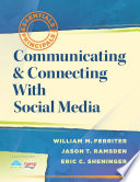 Communicating   Connecting With Social Media