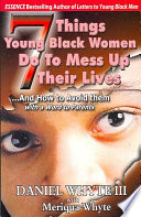 7 Things Young Black Women Do To Mess Up Their Lives