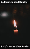 Brief Candles  Four Stories Book PDF