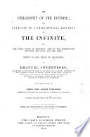 The Philosophy of the Infinite     Translated by James John Garth Wilkinson     Copied from the London Edition  Etc Book PDF