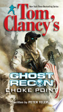 Tom Clancy s Ghost Recon  Choke Point