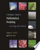 A Biologist s Guide to Mathematical Modeling in Ecology and Evolution