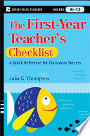 The First Year Teacher s Checklist