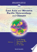 Selected Papers of the Fourth Conference on East Asia and Western Pacific Meteorology and Climate