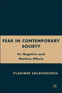 Fear in Contemporary Society