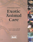A Technician s Guide to Exotic Animal Care