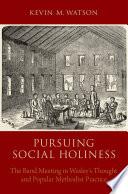 Pursuing Social Holiness