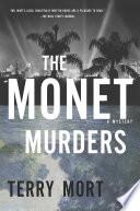 The Monet Murders  A Mystery
