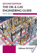 Oil Gas Engineering Guide The 2nd Ed book