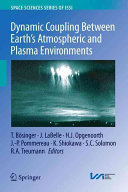 Dynamic Coupling Between Earth's Atmospheric and Plasma Environments
