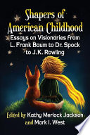 Shapers Of American Childhood